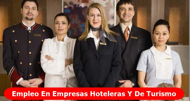Empleos Empresas De Hoteles
