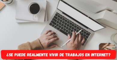 Vivir de trabajos por internet