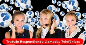 Trabajo respondiendo llamadas telefónicas