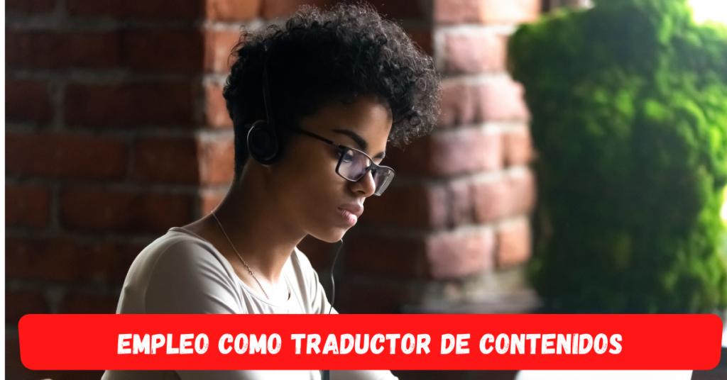 Empleo como traductor de contenidos